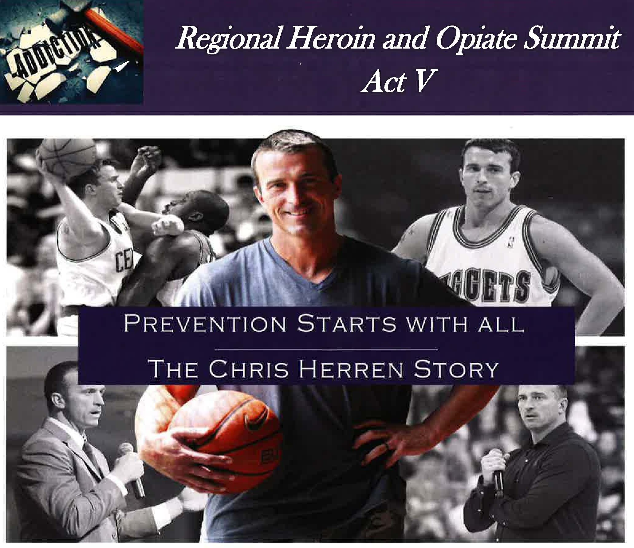 Regional Heroin and Opiate Summit Act V